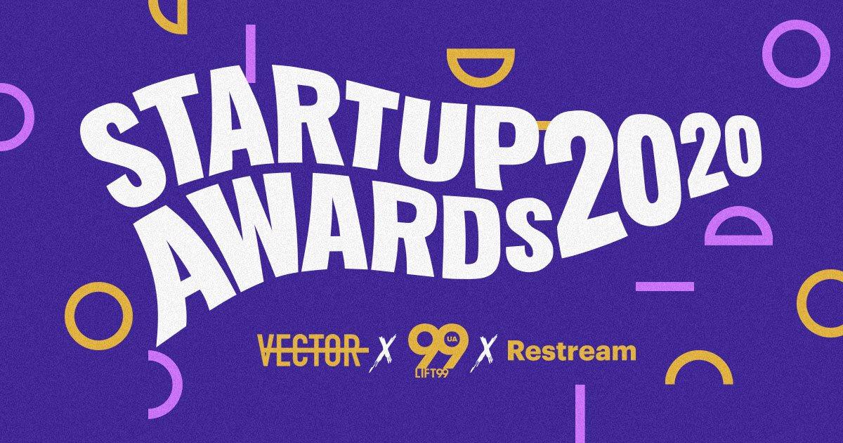 Lift99 вместе с Vector и Restream запускают премию Ukrainian Startup Awards 2020
