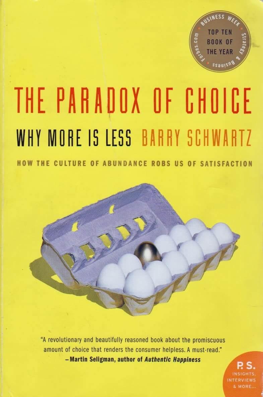 """Барри Шварц «Парадокс выбора: почему """"больше"""" значит """"меньше""""»"""