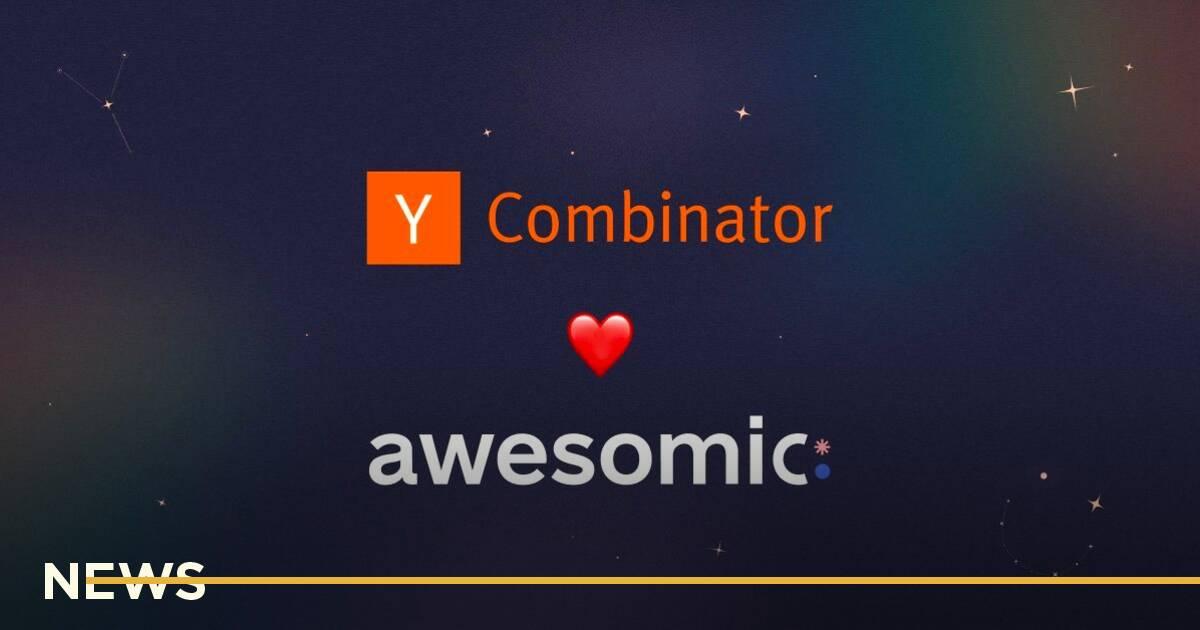 Український Awesomic пройшов до літнього набору Y Combinator та залучив $125 000
